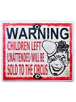 Sold To Circus Plastic Sign