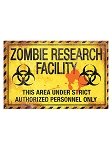 Zombie Research Facility Metal Sign