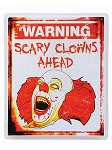 Scary Clowns Ahead Sign