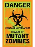 Biohazard Zombie Warning Sign