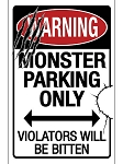 Monster Parking Metal Sign