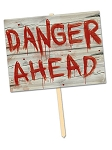Danger Ahead Yard  Sign