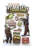 Beware Zombies 3D Stickers