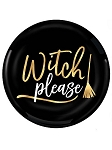 Witch Please Plastic Dessert Plates
