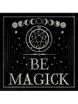 Be Magick Metal Sign