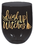 Drink Up Witches Stemless Plastic Wine Glass