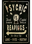 Psychic Readings Vertical Metal Sign
