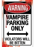 Vampire Parking Metal Sign