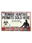Zombie Hunting Permits Metal Sign
