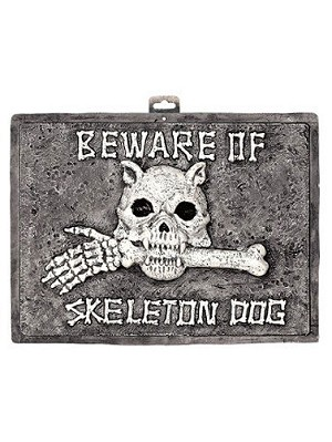 Beware of Skeleton Dog Sign